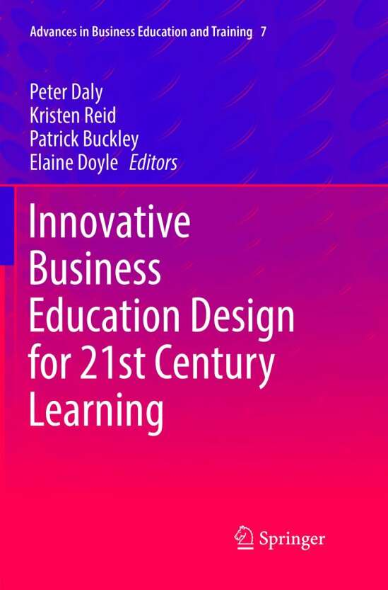 Innovative Business Education Design for 21st Century Learning