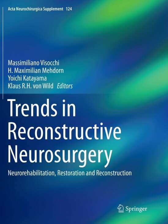 Trends in Reconstructive Neurosurgery