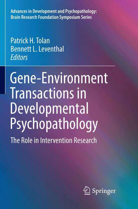 Gene-Environment Transactions in Developmental Psychopathology