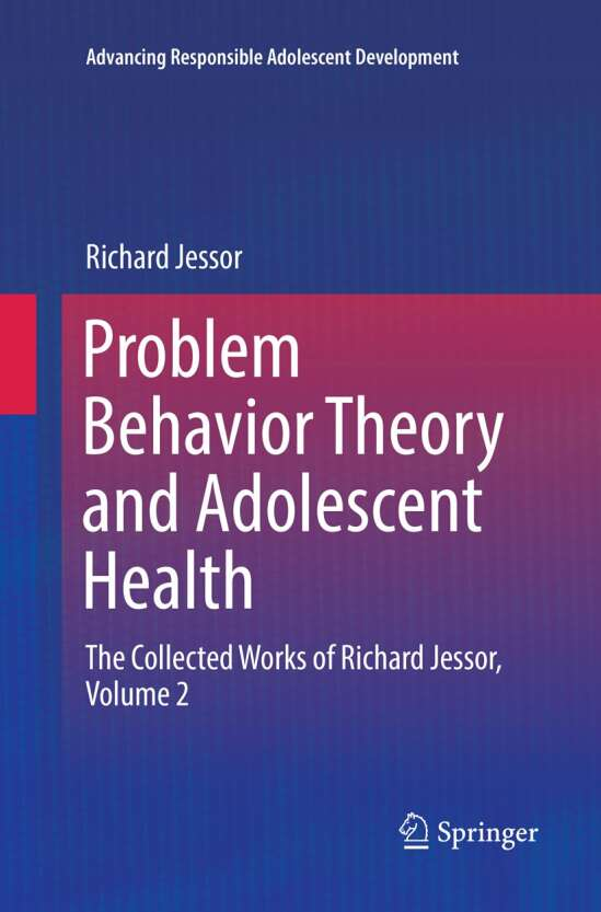 Problem Behavior Theory and Adolescent Health
