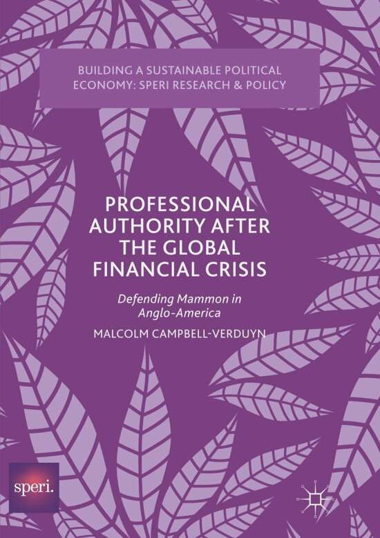 Professional Authority After the Global Financial Crisis
