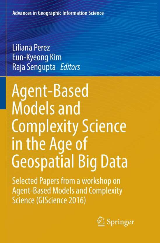 Agent-Based Models and Complexity Science in the Age of Geospatial Big Data