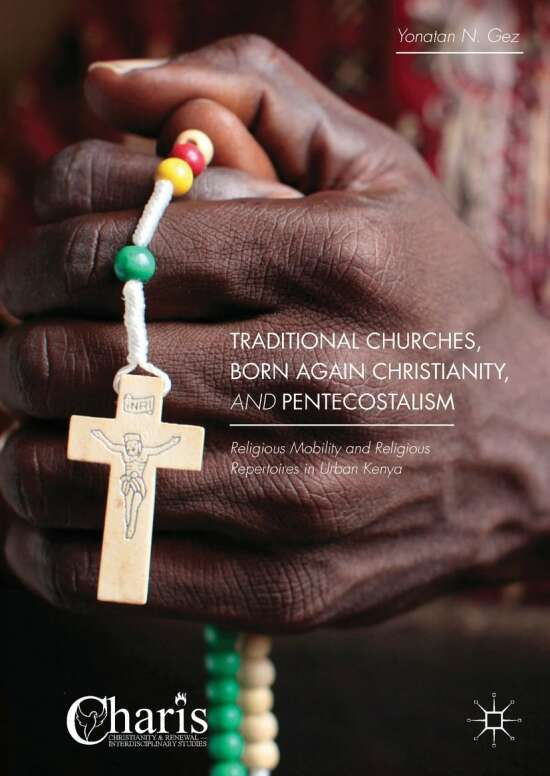 Traditional Churches, Born Again Christianity, and Pentecostalism