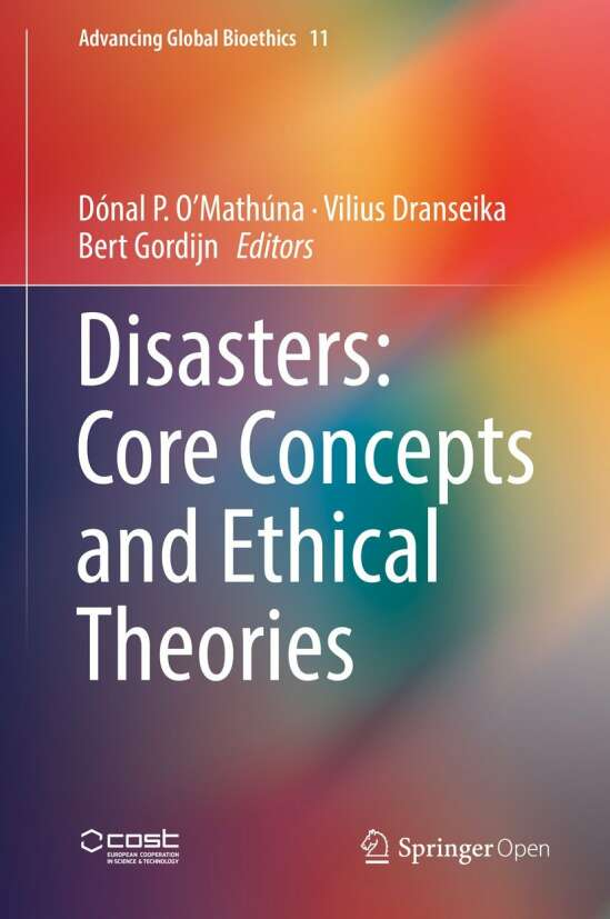 Disasters: Core Concepts and Ethical Theories