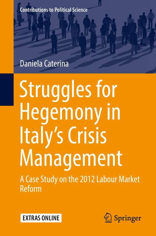 Struggles for Hegemony in Italy's Crisis Management