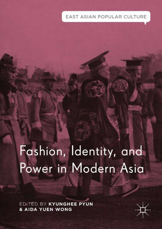 Fashion, Identity, and Power in Modern Asia