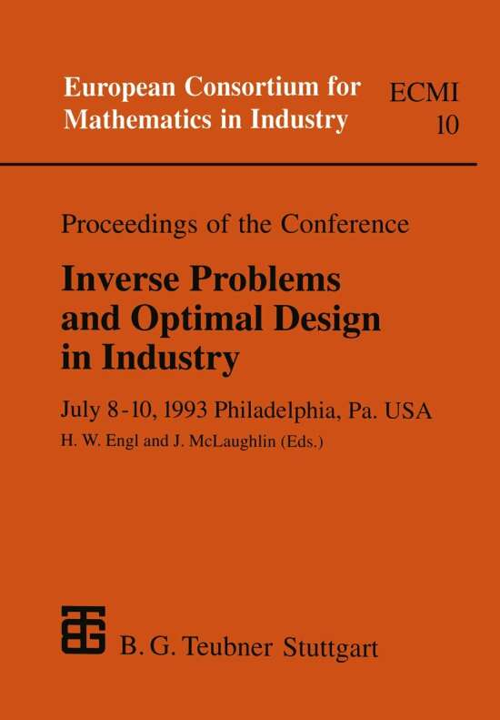 Proceedings of the Conference Inverse Problems and Optimal Design in Industry