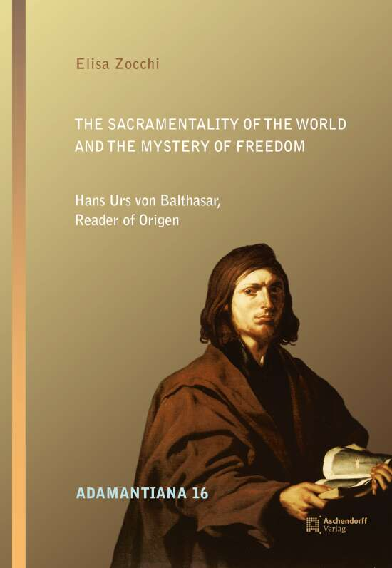 The Sacramentality of the World and the Mystery of Freedom