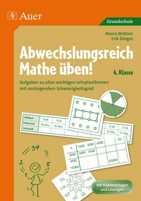 Abwechslungsreich Mathe üben! Klasse 4