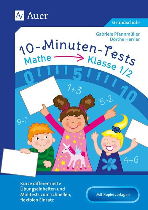 10-Minuten-Tests Mathematik - Klasse 1/2
