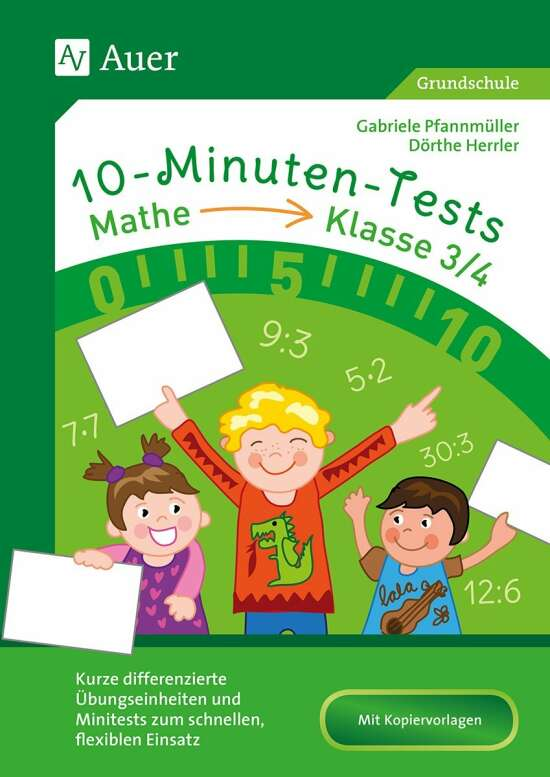 10-Minuten-Tests Mathematik - Klasse 3/4