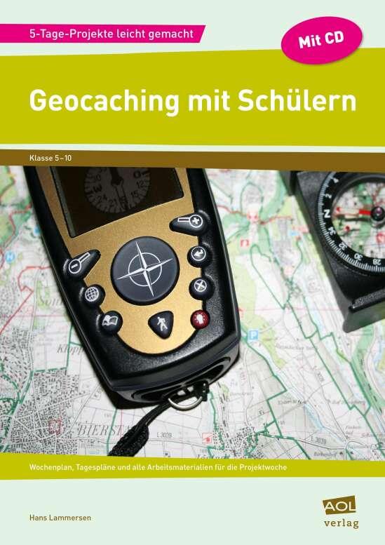 Geocaching mit Schülern