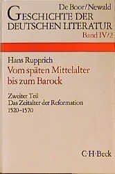 Geschichte der deutschen Literatur Bd. 4/2: Das Zeitalter der Reformation (1520-1570)