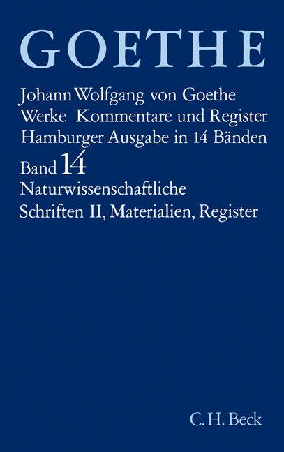Goethe Werke Bd. 14: Naturwissenschaftliche Schriften II