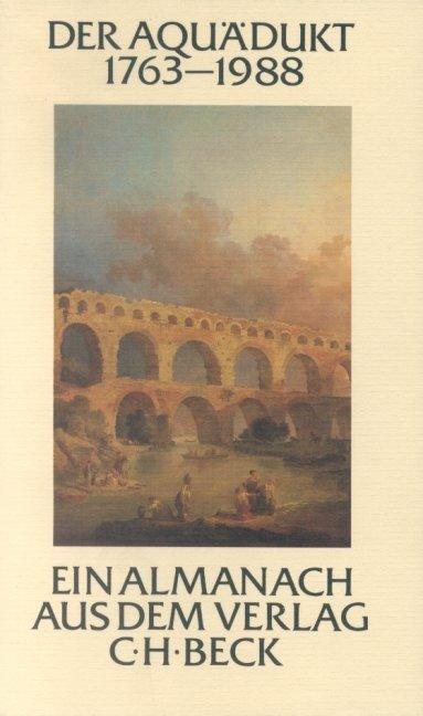 Der Aquädukt 1763-1988
