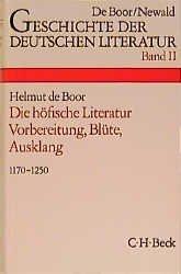 Geschichte der deutschen Literatur Bd. 2: Die höfische Literatur