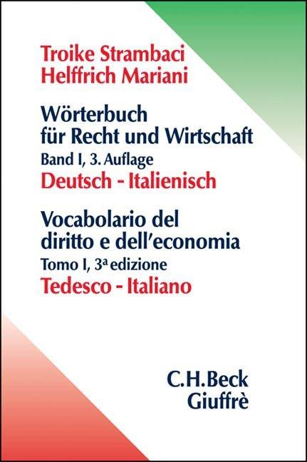 Wörterbuch für Recht und Wirtschaft Bd. 1: Deutsch - Italienisch