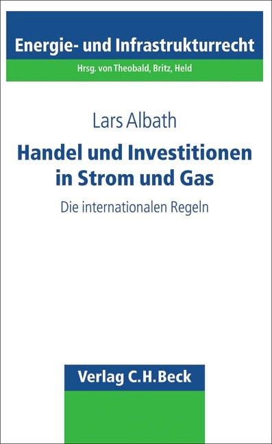 Handel und Investitionen in Strom und Gas