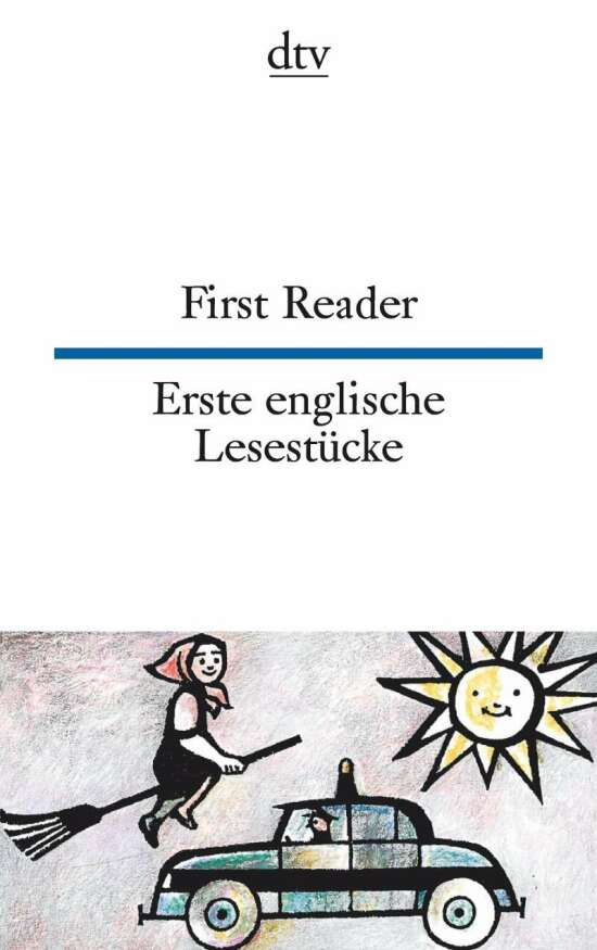 First Reader, Erste englische Lesestücke