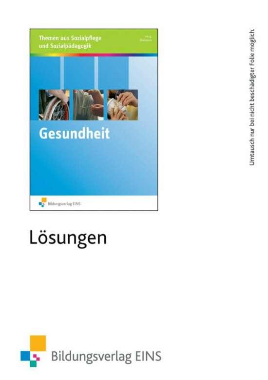 Unterrichtsthemen aus Sozialpflege und Sozialpädagogik / Gesundheit