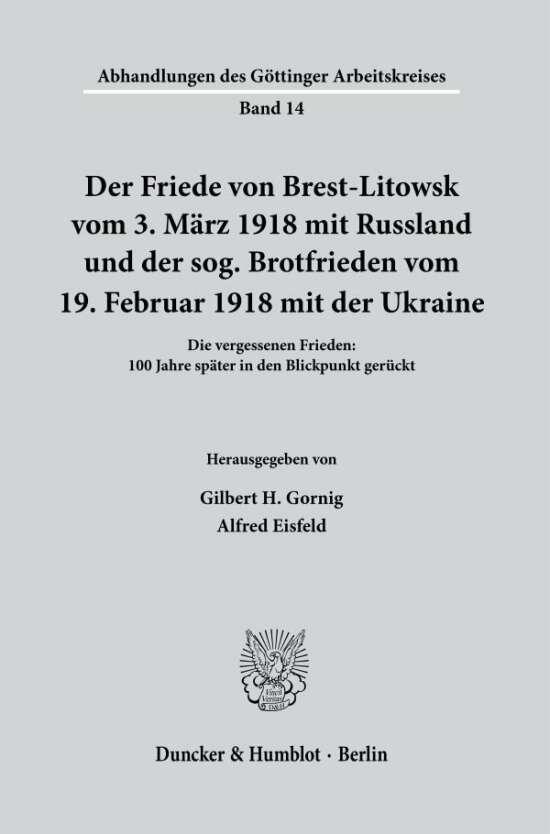 Der Friede von Brest-Litowsk vom 3. März 1918 mit Russland und der sog. Brotfrieden vom 19. Februar 1918 mit der Ukraine.