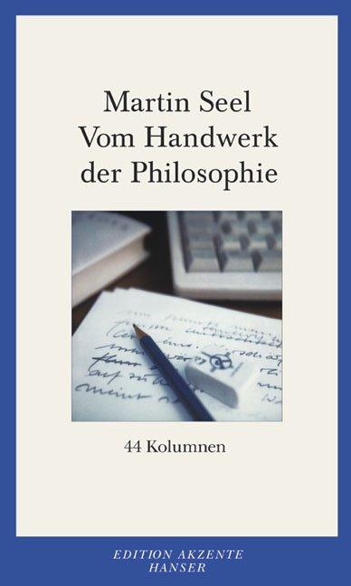 Vom Handwerk der Philosophie