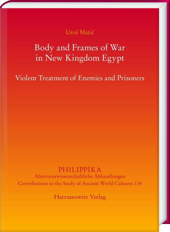 Body and Frames of War in New Kingdom Egypt