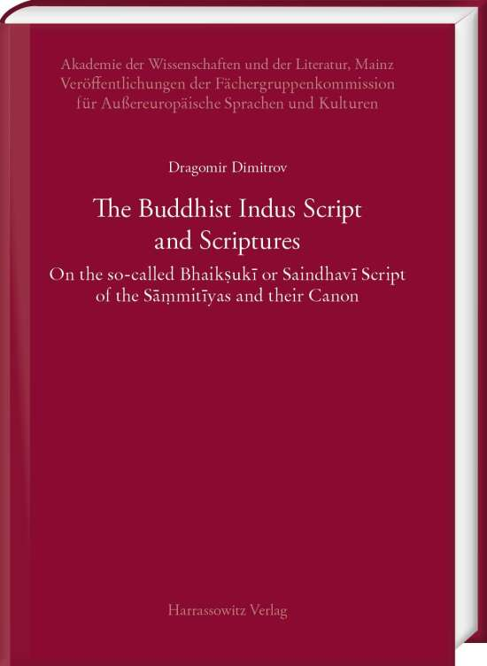 The Buddhist Indus Script and Scriptures