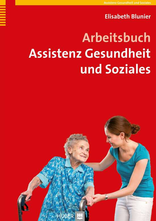 Arbeitsbuch Assistenz Gesundheit und Soziales