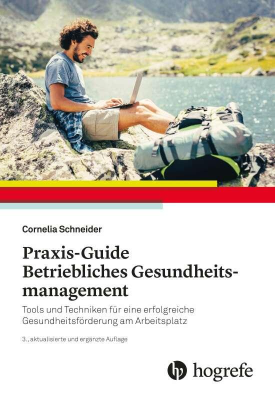 Praxis–Guide Betriebliches Gesundheitsmanagement