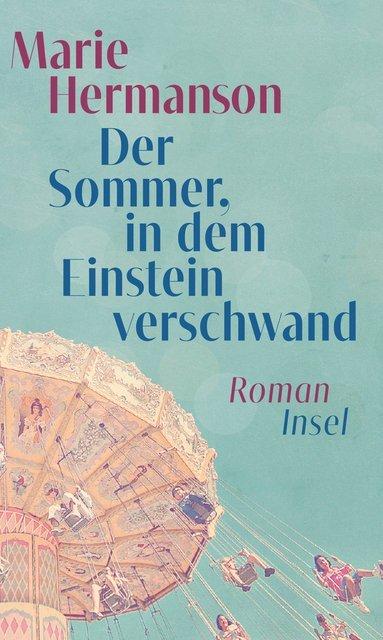 Der Sommer, in dem Einstein verschwand