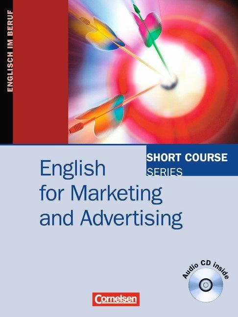Short Course Series - Englisch im Beruf - English for Special Purposes - B1/B2