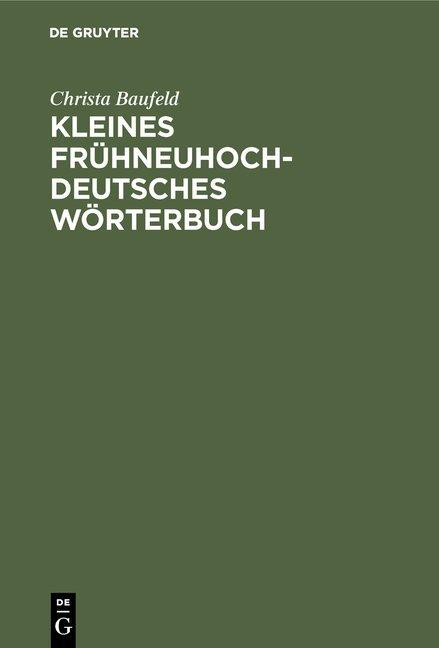 Kleines frühneuhochdeutsches Wörterbuch
