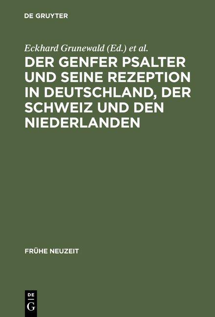 Der Genfer Psalter und seine Rezeption in Deutschland, der Schweiz und den Niederlanden