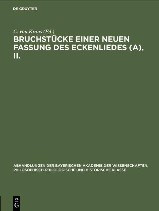Bruchstücke einer neuen Fassung des Eckenliedes (A), II.