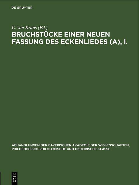Bruchstücke einer neuen Fassung des Eckenliedes (A), I.