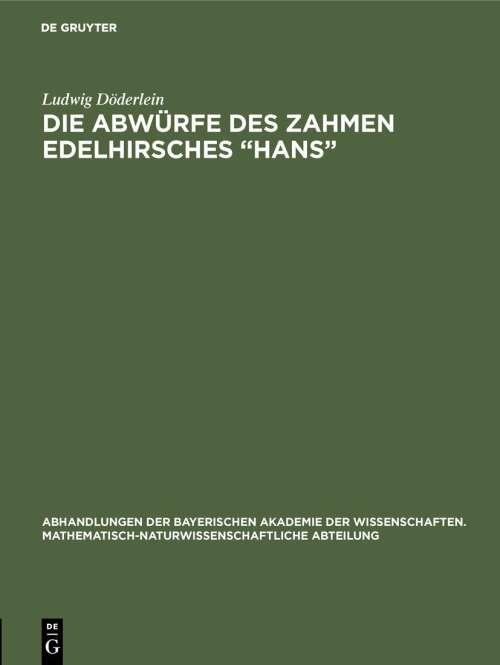 """Die Abwürfe des zahmen Edelhirsches """"Hans"""""""