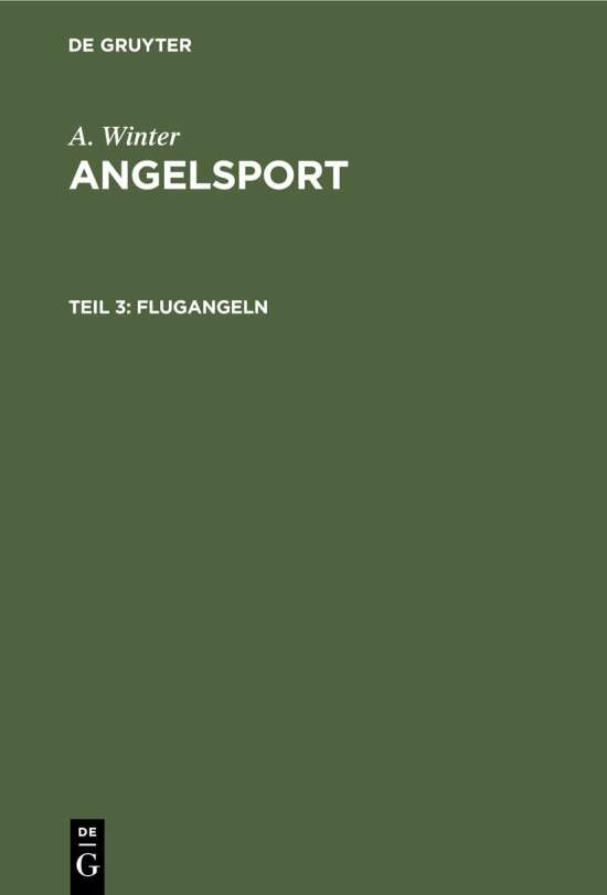 A. Winter: Angelsport / Flugangeln