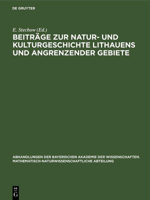 Beiträge zur Natur- und Kulturgeschichte Lithauens und angrenzender Gebiete