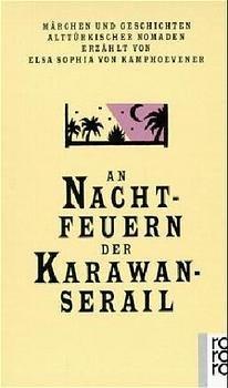 An Nachtfeuern der Karawan-Serail 1-3