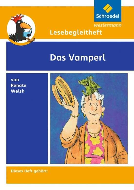 Lesebegleithefte / Lesebegleitheft zum Titel Das Vamperl von Renate Welsh