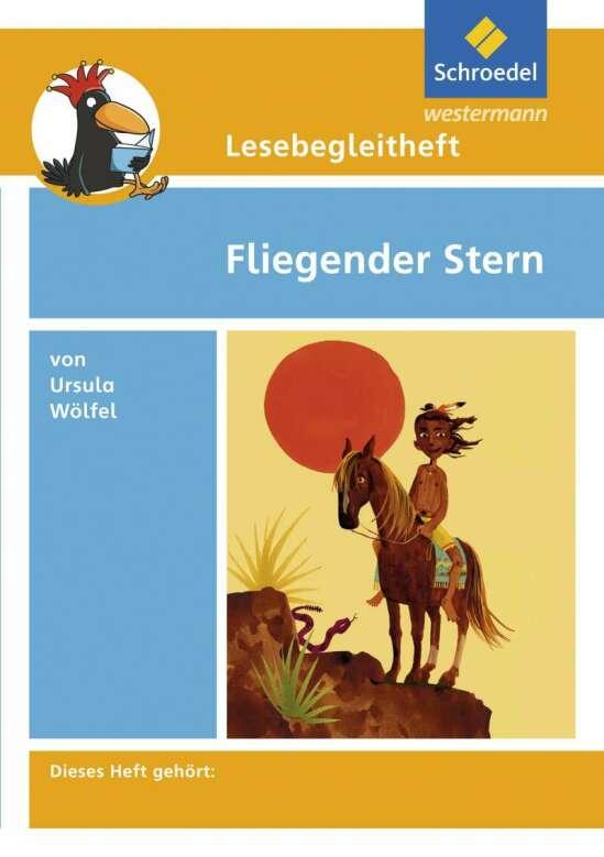 Lesebegleithefte / Lesebegleitheft zum Titel Fliegender Stern von Ursula Wölfel