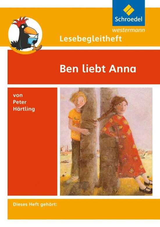 Lesebegleithefte / Lesebegleitheft zum Titel Ben liebt Anna von Peter Härtling