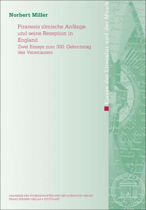 Piranesis römische Anfänge und seine Rezeption in England