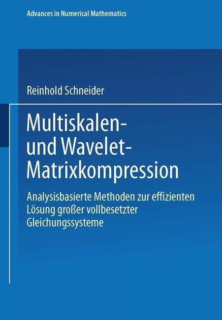 Multiskalen- und Wavelet-Matrixkompression