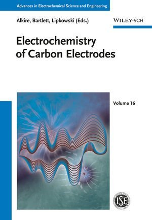 Advances in Electrochemical Science and Engineering / Electrochemistry of Carbon Electrodes