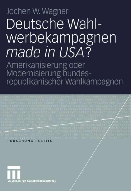 Deutsche Wahlwerbekampagnen made in USA?