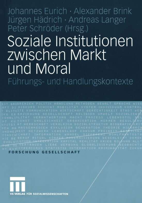 Soziale Institutionen zwischen Markt und Moral