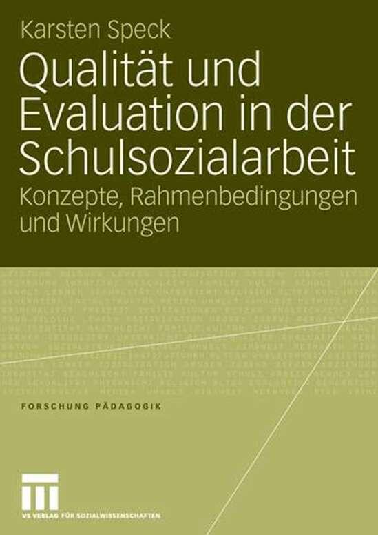 Qualität und Evaluation in der Schulsozialarbeit