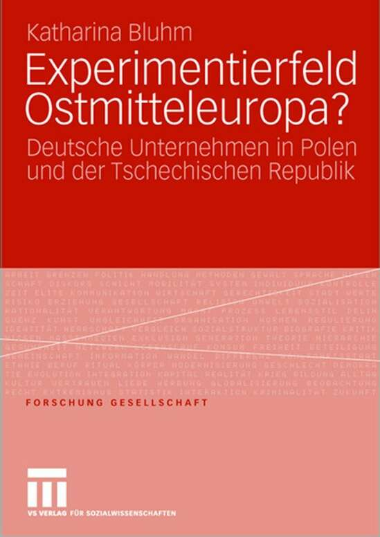 Experimentierfeld Ostmitteleuropa?